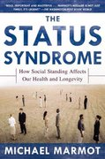 The Status Syndrome 1st Edition 9780805078541 0805078541