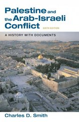 Palestine and the Arab-Israeli Conflict 6th edition 9780312437367 0312437366