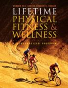 Lifetime Physical Fitness and Wellness (with Personal Daily Log) 9th edition 9780495112310 0495112313