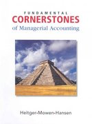 Fundamental Cornerstones of Managerial Accounting 1st edition 9780324378061 0324378068