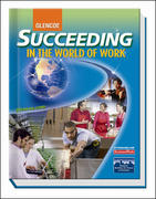 Succeeding in the World of Work, Student Edition 9th edition 9780078748288 0078748283