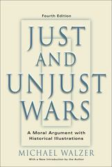 Just And Unjust Wars 4th edition 9780465037070 0465037070