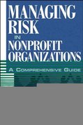 Managing Risk in Nonprofit Organizations 1st edition 9780471236740 0471236748