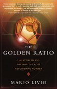The Golden Ratio 1st Edition 9780767908160 0767908163