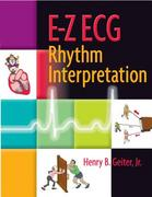 E-Z ECG Rhythm Interpretation 1st edition 9780803610439 0803610432