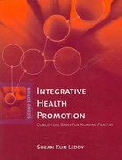Integrative Health Promotion: Conceptual Bases For Nursing Practice 2nd edition 9780763738402 0763738409