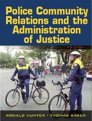 Police-Community Relations and the Administration of Justice 7th edition 9780132193726 0132193728