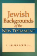Jewish Backgrounds of the New Testament 1st Edition 9780801022401 0801022401