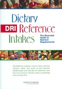 Dietary Reference Intakes 1st Edition 9780309100915 0309100917