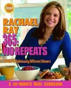 Rachael Ray 365: No Repeats 1st edition 9781400082544 1400082544