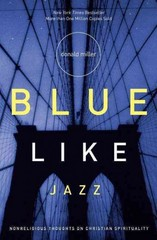 Blue Like Jazz 1st Edition 9780785263708 0785263705