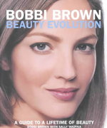 Bobbi Brown Beauty Evolution 1st edition 9780060088811 0060088818