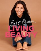 Bobbi Brown Living Beauty 1st edition 9780821258347 0821258346
