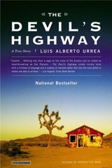 The Devil's Highway 1st Edition 9780316010801 0316010804