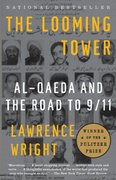 The Looming Tower 1st Edition 9781400030842 1400030846
