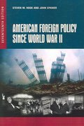 American Foreign Policy Since World War II, 17th Edition 17th edition 9781933116716 1933116714