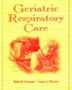Geriatric Respiratory Care 1st edition 9780827370548 0827370547