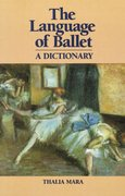 Language of Ballet 1st Edition 9780871270375 0871270374