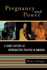 Pregnancy and Power 1st Edition 9780814741191 0814741193