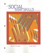The Social Work Skills Workbook (with InfoTrac ) 4th edition 9780534534134 0534534139