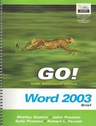 GO! with Microsoft Office Word 2003 Brief 0 9780131434325 0131434322