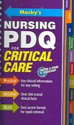 Mosby's Nursing PDQ for Critical Care 1st Edition 9780323034289 0323034284