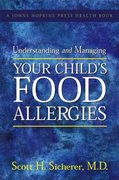 Understanding and Managing Your Child's Food Allergies 1st edition 9780801884924 0801884926