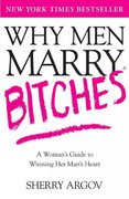 Why Men Marry Bitches 0 9780743276375 074327637X
