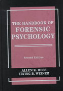 The Handbook of Forensic Psychology 2nd edition 9780471177715 0471177717