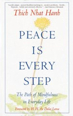 Peace Is Every Step 1st Edition 9780553351392 0553351397