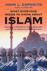 What Everyone Needs to Know about Islam 1st edition 9780195157130 0195157133