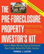 The Pre-Foreclosure Property Investor's Kit 1st edition 9780471692799 0471692794