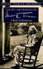 The Wit and Wisdom of Mark Twain 0 9780486406640 0486406644