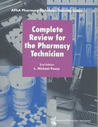 Complete Review for the Pharmacy Technician 2nd edition 9781582120942 1582120943