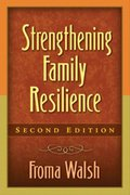 Strengthening Family Resilience, Second Edition 2nd Edition 9781593851866 1593851863