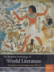 The Bedford Anthology of World Literature Books One, Two, and Three 1st edition 9780312404802 0312404808