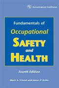 Fundamentals of Occupational Safety and Health 4th edition 9780865871717 086587171X