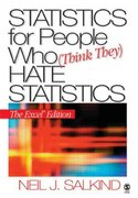Statistics for People Who (Think They) Hate Statistics 0 9781412924825 1412924820