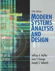 Modern Systems Analysis and Design 5th Edition 9780132240765 0132240769