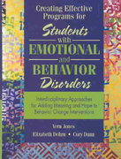 Creating Effective Programs for Students with Emotional and Behavior Disorders 1st Edition 9780205322015 0205322018