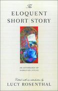 The Eloquent Short Story 1st Edition 9780892552924 0892552921
