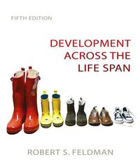 Development Across the Life Span 5th edition 9780136016106 0136016103