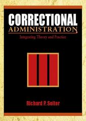 Correctional Administration 1st edition 9780130871473 0130871478