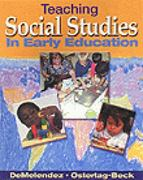 Teaching Social Studies in Early Education 1st edition 9780766802889 0766802884