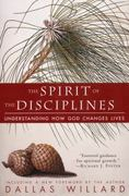 The Spirit of the Disciplines 1st Edition 9780060694425 0060694424