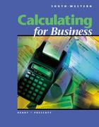 Calculating for Business (with Disk) 1st edition 9780538721974 0538721979