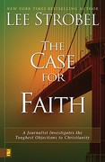 The Case for Faith 1st Edition 9780310234692 0310234697