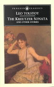 The Kreutzer Sonata and Other Stories 0 9780140444698 0140444696