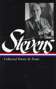 Stevens: Collected Poetry and Prose 0 9781883011451 1883011450