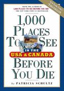 1,000 Places to See in the USA and Canada Before You Die 0 9780761136910 0761136916